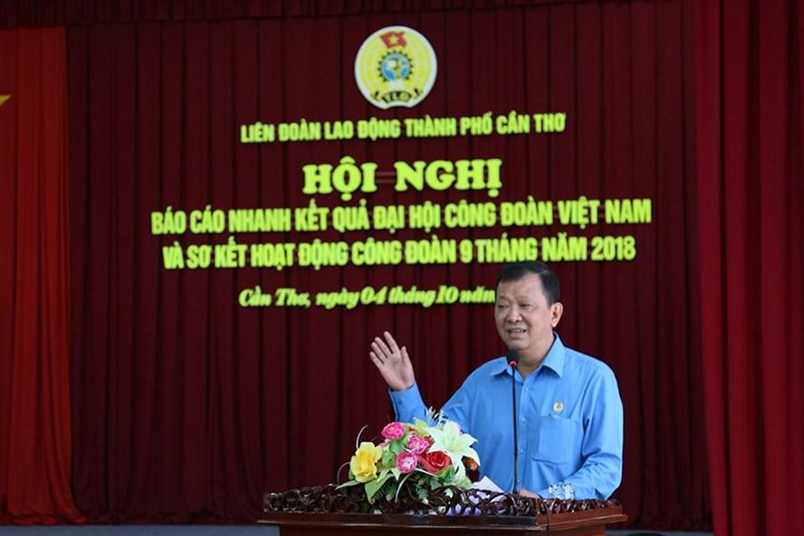 Ông Trần Văn Tám - Chủ tịch LĐLĐ TP.Cần Thơ - phát biểu chỉ đạo tại Hội nghị sơ kết 9 tháng đầu năm. Ảnh: BẢO TRUNG