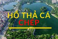 Sông, hồ nào tốt nhất ở Hà Nội để thả cá chép?
