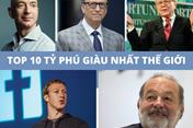 Top 10 người giàu nhất thế giới đang kinh doanh gì?