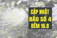 Cập nhật mới nhất bão số 4 Bebinca đêm 16.8: Sức gió giật cấp 11, ảnh hưởng từ Quảng Ninh đến Nghệ An
