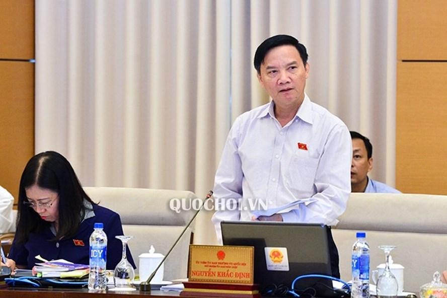 Chủ nhiệm Uỷ ban Pháp luật Nguyễn Khắc Định. Ảnh: QH.