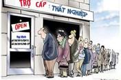Đăng ký thất nghiệp 10 ngày, chưa nhận được trợ cấp, phải làm sao?
