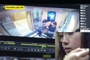 Tin pháp luật 24h: Lấy lời khai kẻ cưỡng dâm cô gái trong thang máy