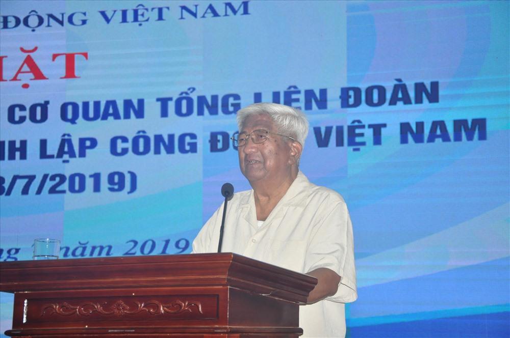 Đồng chí Phạm Thế Duyệt, nguyên ủy viên Thường vụ, nguyên ủy viên thường trực Bộ Chính trị, nguyên Chủ tịch Tổng Công đoàn Việt Nam  phát biểu tại buổi gặp mặt.