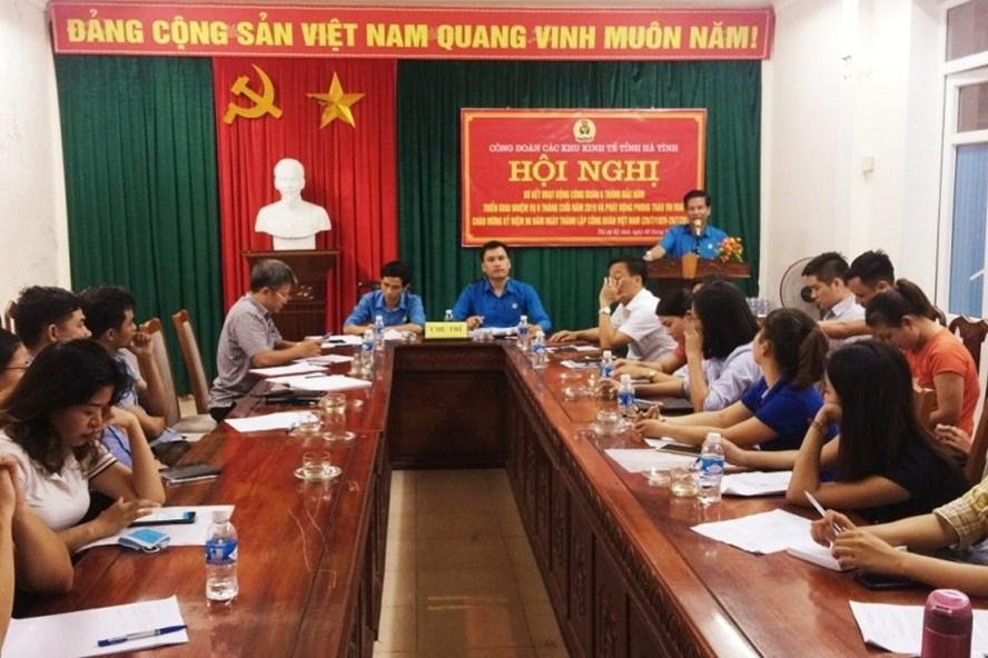 Hội nghị sơ kết hoạt động 6 tháng đầu năm 2019 của Công đoàn các Khu Kinh tế tỉnh Hà Tĩnh chiều ngày 3.7. Ảnh: CĐ