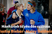 Infographic: Hành trình từ yêu đến cưới của Justin Bieber và Haley Baldwin