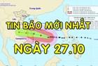 Tin bão mới nhất: Bão số 9 Molave giật cấp 17, sóng biển cao 10m