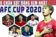 Công Phượng và những ngôi sao hứa hẹn khuynh đảo AFC Cup 2020