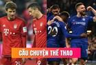 """Chelsea - Bayern: """"Hùm xám"""" quyết rửa hận trên đất London"""