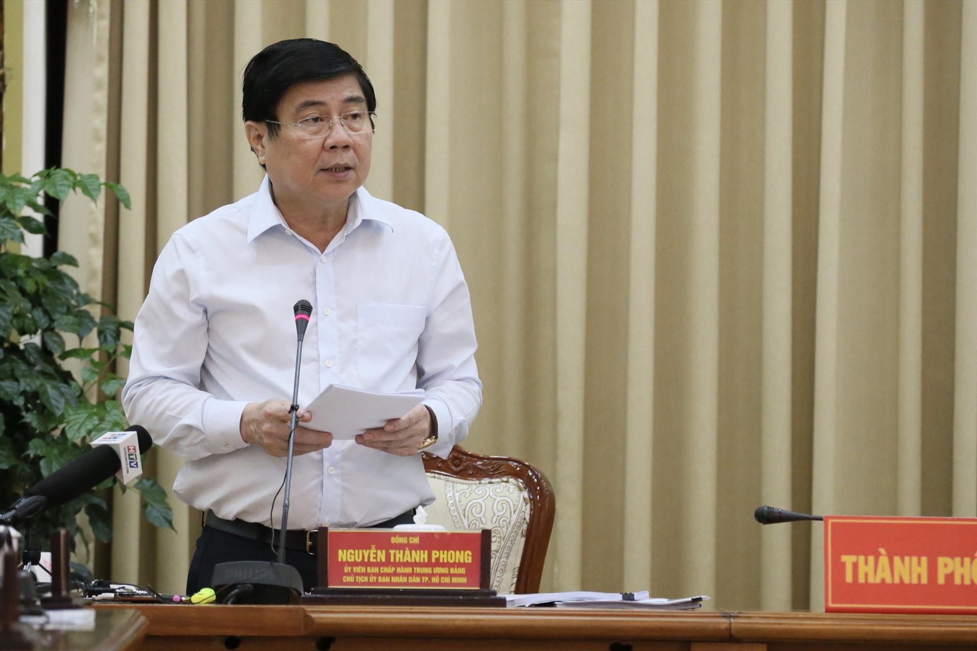 Chủ tịch UBND TPHCM Nguyễn Thành Phong phát biểu tại buổi làm việc. Ảnh: TTBC