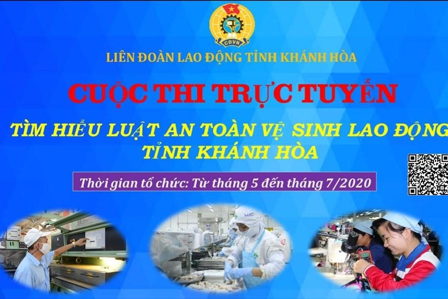 Công đoàn Khánh Hòa phát động cuộc thi trực tuyến tìm hiểu về an toàn, vệ sinh lao động. Ảnh: Công đoàn Khánh Hòa