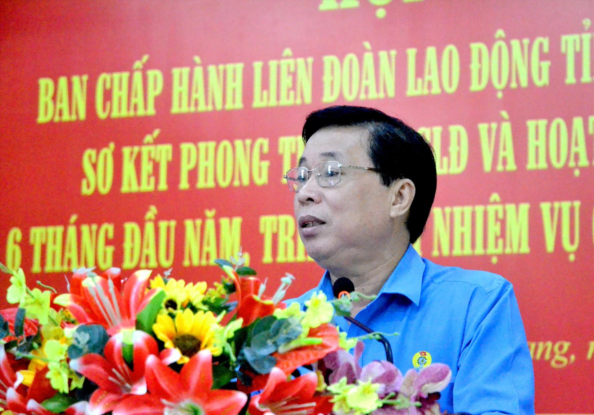 Chủ tịch LĐLĐ Kiên Giang Trần Thanh Việt. Ảnh: LT
