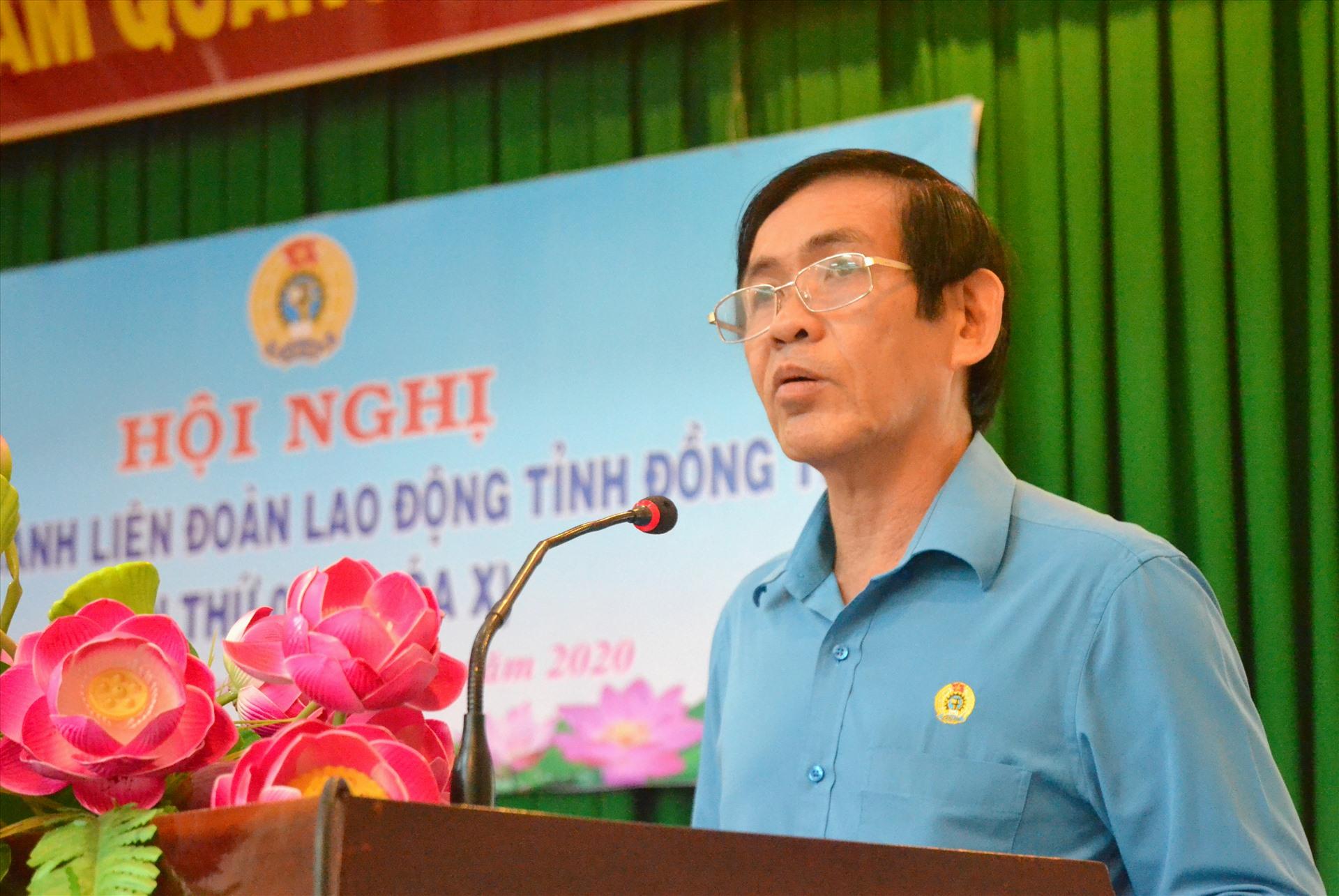 Chủ tịch LĐLĐ Đồng Tháp Trần Hoàng Vũ phát biểu tại hội nghị. Ảnh: LT