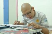 Thí sinh ung thư thi tốt nghiệp THPT: Em muốn được sống, thực hiện ước mơ