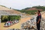 Dự án thủy lợi nghìn tỉ ở Tây Nguyên: Sẽ thay Ban A nếu chậm giải tỏa dân