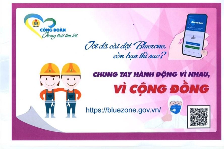 Panno công đoàn vận động đoàn viên, CNVCLĐ cài đặt ứng dụng Bluezone. Ảnh: CĐVN