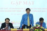 Gặp gỡ các đại biểu Vinh quang Việt Nam 2017, Chủ tịch Tổng LĐLĐVN: Mong 30 cá nhân, tập thể tiếp tục tỏa sáng