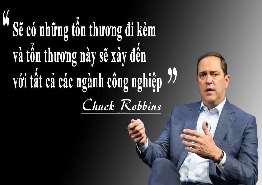 """Chuck Robbins  - CEO Cisco cho rằng thuế quan sẽ có tác động """"đáng kể"""" đối với nhiều sản phẩm cốt lõi của công ty. """"Chúng ta cần phải đến một nơi trên thế giới mà ở đó có thương mại cởi mở, công bằng"""", ông Robbins nói."""