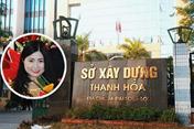 """Vụ bổ nhiệm """"thần tốc"""" bà Quỳnh Anh: Kỷ luật cảnh cáo Giám đốc Sở Xây dựng tỉnh Thanh Hóa"""