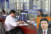 BHXH Việt Nam dưới thời nguyên Thứ trưởng - TGĐ Lê Bạch Hồng dính dáng ra sao với Cty ALCII?