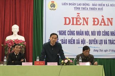 """LĐLĐ Thừa Thiên Huế: Diễn đàn """"Nghe Công nhân nói - Nói với Công nhân"""""""