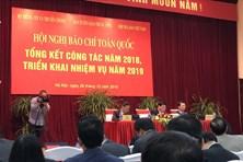 Hội nghị Báo chí toàn quốc tổng kết năm 2018, triển khai nhiệm vụ 2019