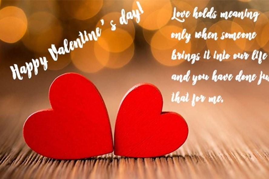 Valentine là dịp để những đôi lứa đang yêu, những cặp vợ chồng nói với nhau những lời yêu thương.