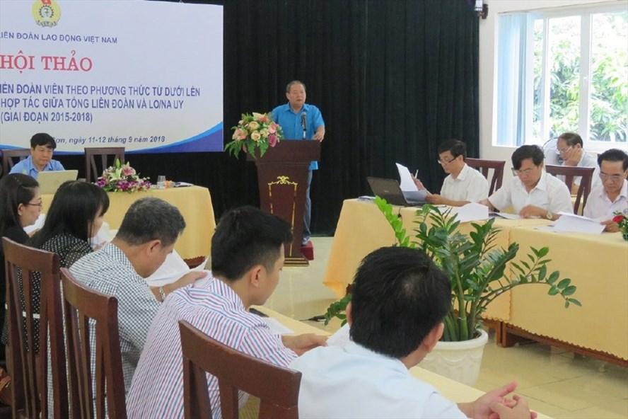 Phó Chủ tịch Tổng LĐLĐVN Trần Văn Lý phát biểu tại hội thảo ngày 11.9.Ảnh: HH