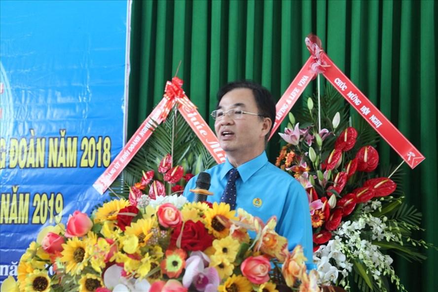 Ông Nguyễn Đức Ý, Chủ tịch Công đoàn các KCN tỉnh BR-VT cho biết bảo vệ quyền, lợi ích cho người lao động là nhiệm vụ trọng tâm trong năm 2019 của đơn vị