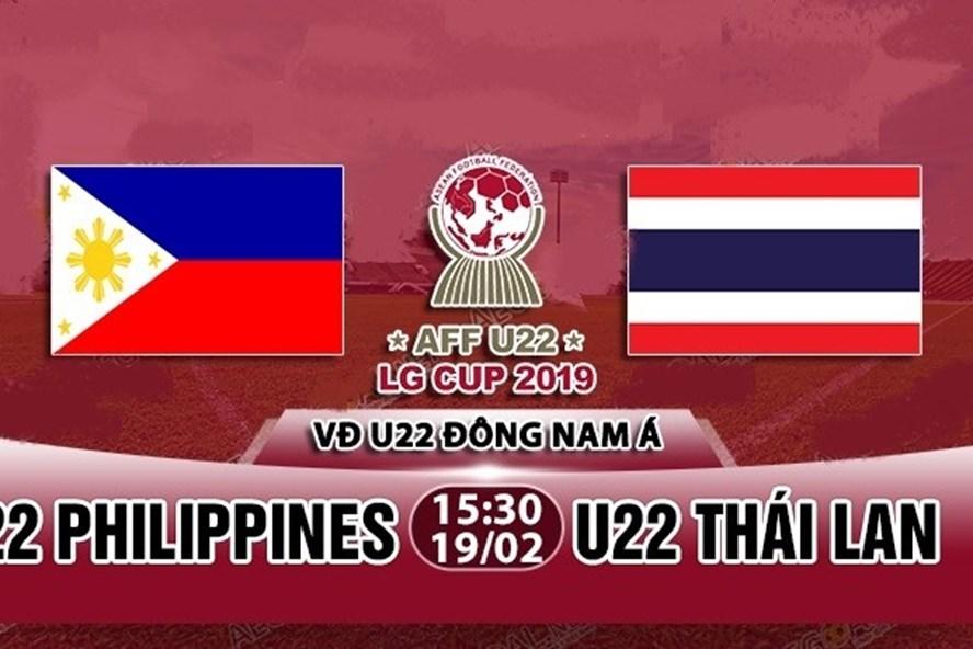 Nhận định U22 Philippines vs U22 Thái Lan lúc 15h30 ngày 19.2