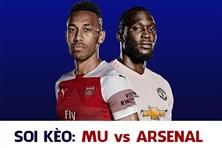 Soi kèo Arsenal vs MU 23h30 ngày 10.3: Cửa dưới tạo bất ngờ?