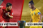 Nhận định U23 Việt Nam vs U23 Brunei lúc 20h ngày 22.3