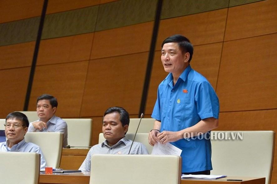 Chủ tịch Tổng Liên đoàn Lao động Việt Nam Bùi Văn Cường. Ảnh: Quochoi.vn