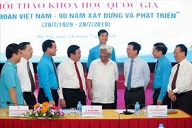 Công đoàn luôn là thành viên tích cực trong hệ thống chính trị Việt Nam