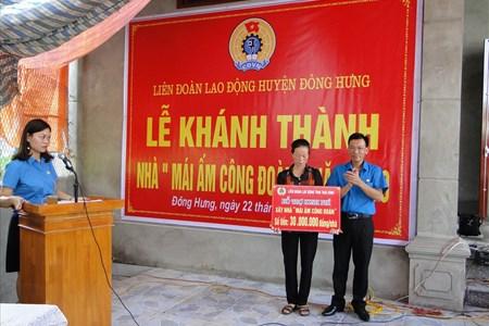 Liên đoàn Lao động huyện Đông Hưng: Hỗ trợ xây mới nhà Mái ấm Công đoàn