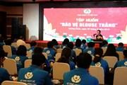 """Công đoàn Y tế Việt Nam tập huấn """"Bảo vệ Blouse trắng"""""""